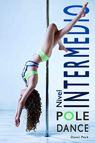 Pole Dance Nivel Intermedio: Para Fitness y Diversión