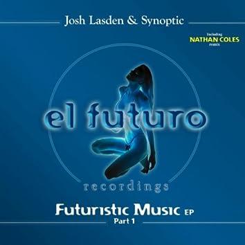 Futuristic Music Part 1