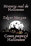 Historia real de Halloween: Como empezó Halloween