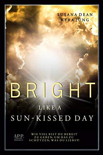 Bright like a sun-kissed Day (Hurricane Series 3)