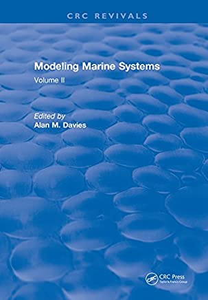 Modeling Marine Systems: Volume II (English Edition)