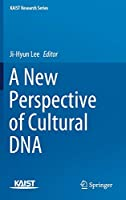A New Perspective of Cultural DNA (KAIST Research Series)