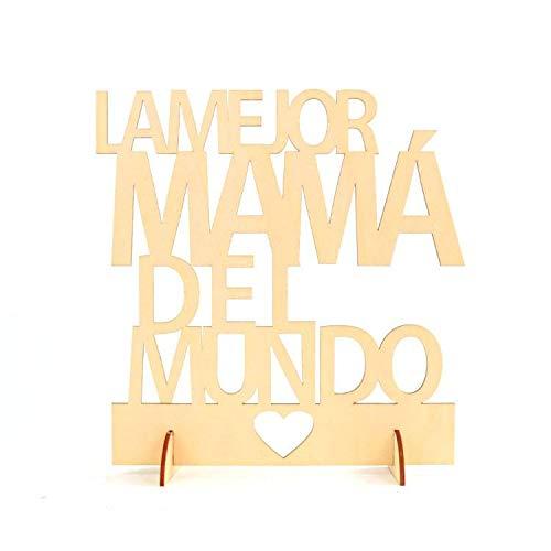 DISOK - Cartel Madera LA MEJOR MAMÁ DEL MUNDO . Centros de mesa para el día de la madre. Detalles para regalar el día de la madre.