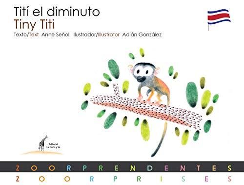 Tiny Titi - Tití el diminuto (Zoorprises) (English Edition)