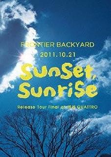 2011.10.21 sunset,sunrise Release Tour Final at 渋谷QUATTRO [初回限定受注生産DVD]