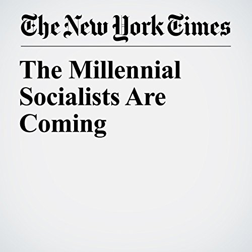 The Millennial Socialists Are Coming copertina