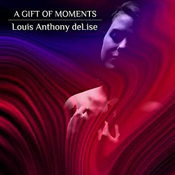 A Gift of Moments