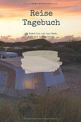 Reise Tagebuch: Journal für den Abenteuer | Backpacking | Zelt | Camping | Autodachzelt Urlaub