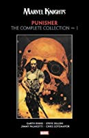 Marvel Knights Punisher by Garth Ennis: The Complete Collection Vol. 1 (Marvel Knights, 1)