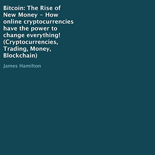Bitcoin: The Rise of New Money audiobook cover art