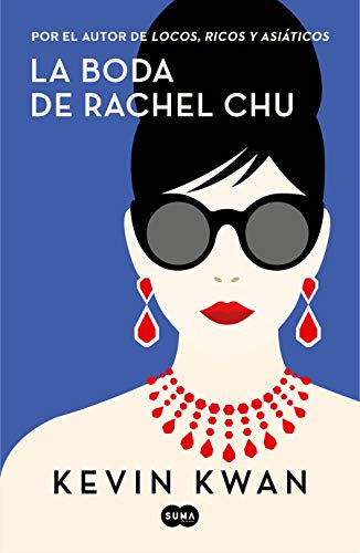 La boda de Rachel Chu / China Rich Girlfriend