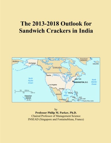 The 2013-2018 Outlook for Sandwich Crackers in India