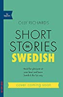 Short Stories in Swedish for Beginners (Teach Yourself)