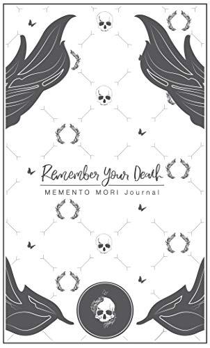 Remember Your Death: Memento Mori Journal