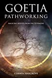 Goetia Pathworking: Magickal Results from The 72 Demons (Magick of Darkness and Light)