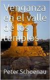 Venganza en el valle de los templos