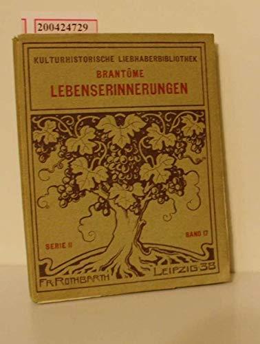Aus den Lebenserinnerungen. 4. A. Eingel. u. übers. v. A. Semerau. Ergänzt v. C. F. v. Schlichtegroll. Lpz. (um 1910). Kl.-8°. 180, 24 S. Ill. Olwd. - Außen etwas braunfl.