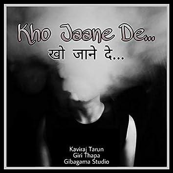 Kho Jaane De