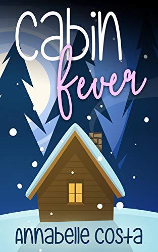 Amazon Com Cabin Fever Ebook Costa Annabelle Kindle Store