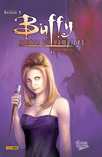 Buffy contre les vampires (Saison 1) T01 : Origines (Buffy contre les vampires Saison 1)