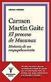 El proceso de Macanaz: Historia de un empapelamiento (Clásicos Radicales)