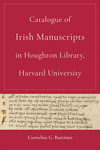 Compare Textbook Prices for Catalogue of Irish Manuscripts in Houghton Library, Harvard University  ISBN 9780268201012 by Buttimer, Cornelius G.