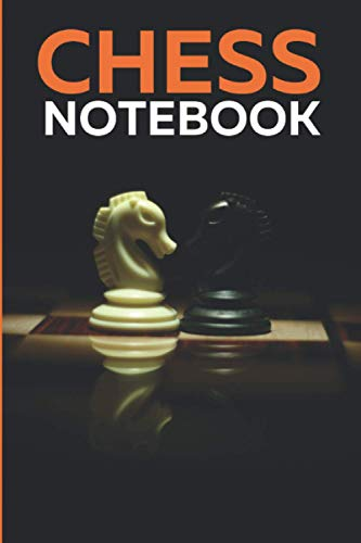 Chess Notebook: Score Sheet Log Book for Analyses Your Strategies and Keep you Record – Game Pad Journal for Chess Lover (90 Tracker)