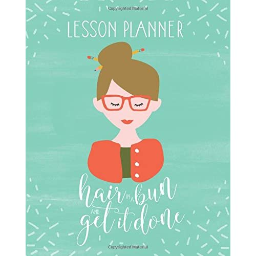 Lesson Plan Book For Teachers 2017 2018 Weekly And Monthly