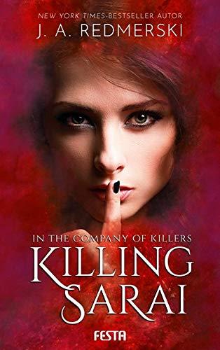In the Company of Killers - Buch 1: Killing Sarai