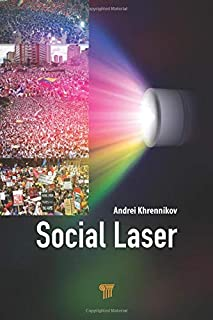 Social Laser: Application of Quantum Information and Field Theories to Modeling of Social Processes