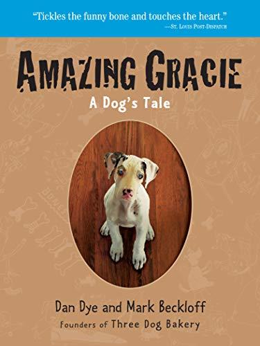 Amazing Gracie: A Dog