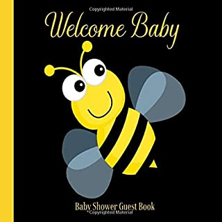 Baby Shower Guest Book Welcome Baby: Bee Honey Bumble Bee Theme Decorations | Girl & Boy Sign in Guestbook Keepsake with Address, Baby Predictions, Advice for Parents, Wishes, Photo & Gift Log