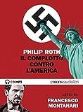 Il complotto contro l'America letto da Francesco Montanari....