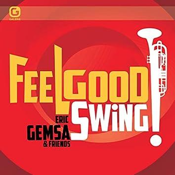 Feelgood Swing: Eric Gemsa & Friends