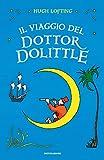 Il viaggio del Dottor Dolittle. Ediz. integrale