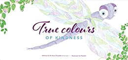 True Colours of Kindness by [Dr Shara Drysdale (D.Clin.Psych), Pamelia]