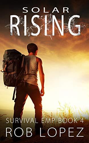 Solar Rising (Survival EMP, Band 4)