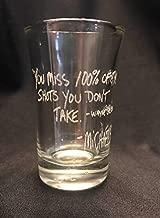 SHOT GLASS You Miss 100% Of The Shots You Don't Take Michael Scott Quote The Office Wayne Gretsky Handwritten