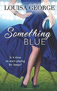 Something Blue (Something Borrowed Series)