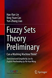 Fuzzy Sets Theory Preliminary: Can a Washing Machine Think, Edition - 1, By Multiple authors