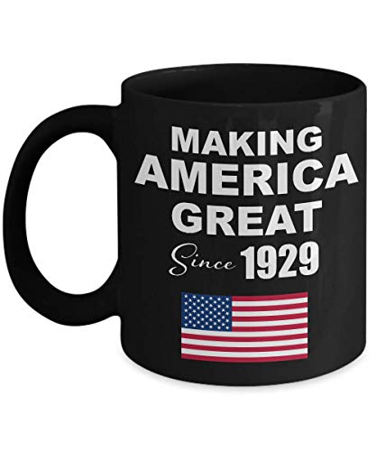 Image of the Making America Great Since 1929 Black Coffee Mug - 91st Birthday Gift for 91 Year Old Men Dad Male Him Grandpa Adult Uncle Husband Papa Boss
