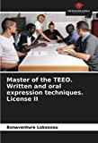 Master of the TEEO. Written and oral expression techniques. License II