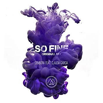 So Fine (feat. Claudia García)
