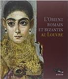L'Orient romain et byzantin au Louvre de Collectif ( 15 septembre 2012 ) - ACTES SUD (15 septembre 2012) - 15/09/2012