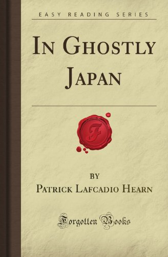 In Ghostly Japan (Forgotten Books)
