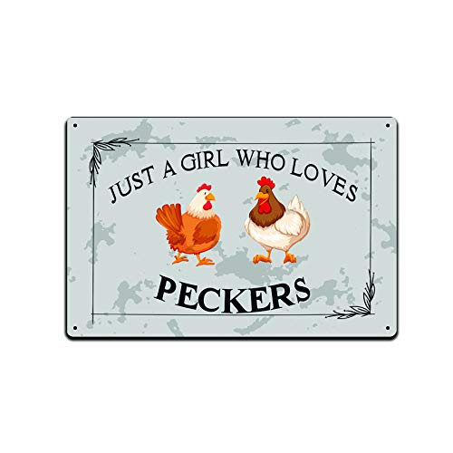 Letreros de lata para decoración de casa de granja – Cartel de metal para granja de gallinero con un aspecto retro de 30,5 x 20,3 cm. Just A Girl Who Loves Peckers