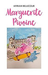 Marguerite Pivoine par Myriam Bellecour