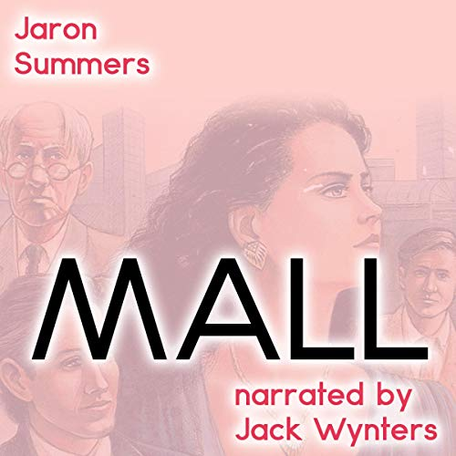 Mall Audiobook By Jaron Summers cover art