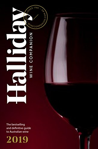 Halliday Wine Companion 2019: The Bestselling and Definitive Guide to Australian Wine
