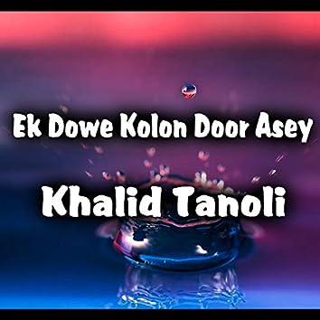 Ek Dowe Kolon Door Asey - Single
